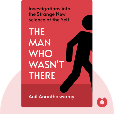 The Man Who Wasn't There von Anil Ananthaswamy