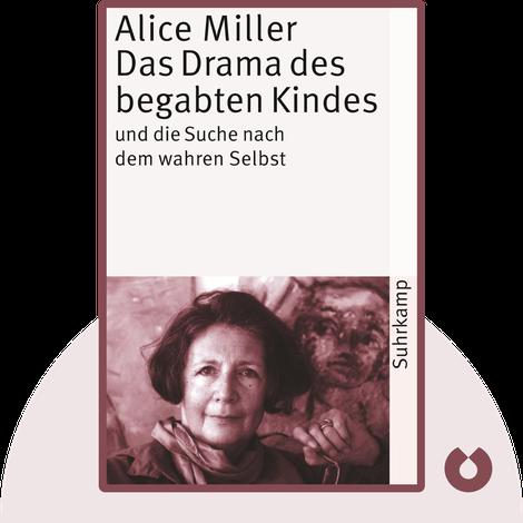 Das Drama des begabten Kindes von Alice Miller