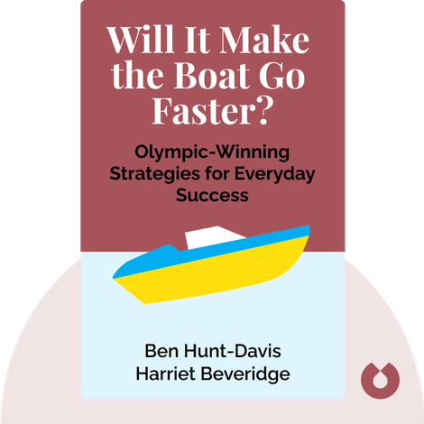 Will It Make the Boat Go Faster? von Ben Hunt-Davis and Harriet Beveridge