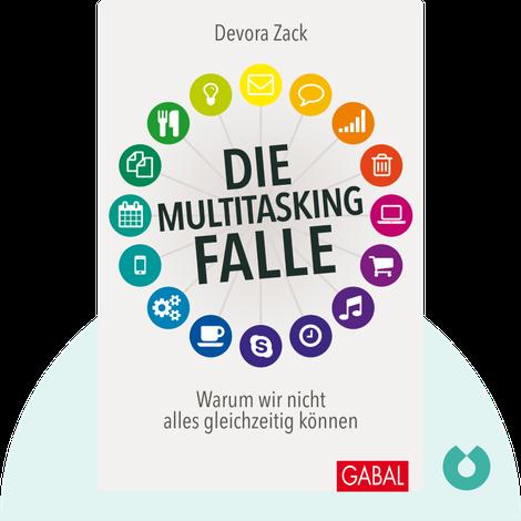 Die Multitasking-Falle by Devora Zack