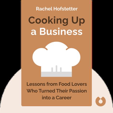 Cooking Up a Business von Rachel Hofstetter