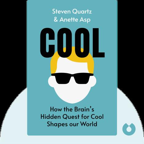 Cool by Steven Quartz & Anette Asp