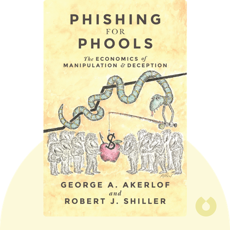Phishing for Phools by George A. Akerlof and Robert J. Shiller