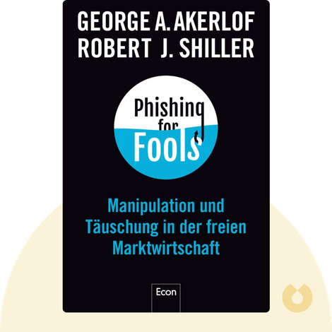 Phishing for Phools by George A. Akerlof, Robert Shiller