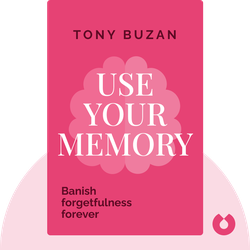 Use Your Memory by Tony Buzan