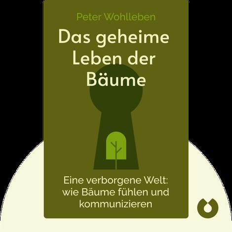 Das geheime Leben der Bäume by Peter Wohlleben