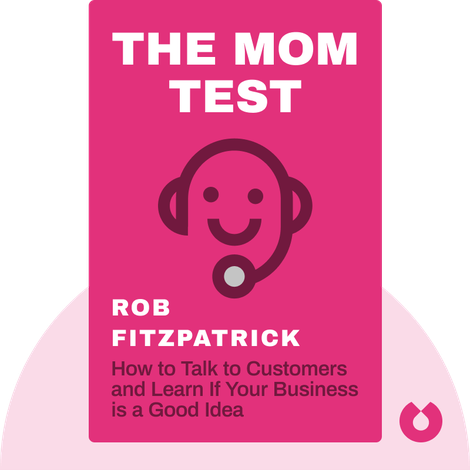 The Mom Test by Rob Fitzpatrick