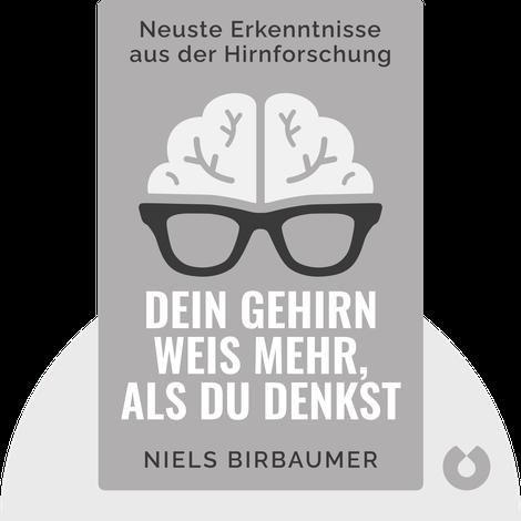 Dein Gehirn weiß mehr, als du denkst von Niels Birbaumer