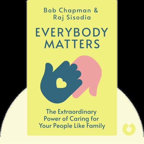 Everybody Matters by Bob Chapman & Raj Sisodia
