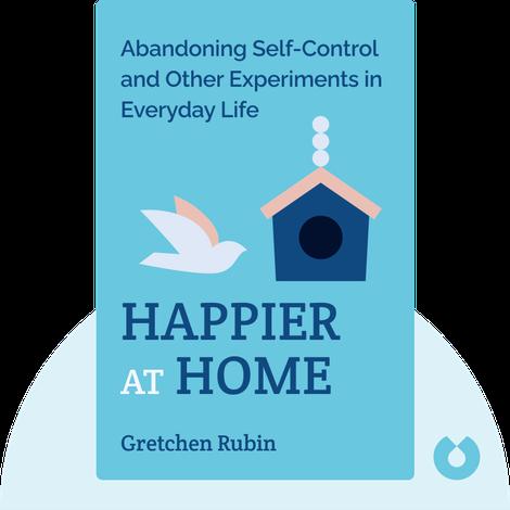 Happier at Home von Gretchen Rubin