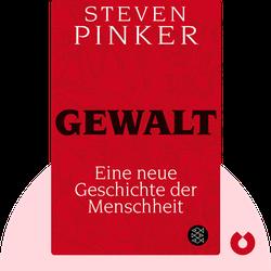 Gewalt: Eine neue Geschichte der Menschheit by Steven Pinker