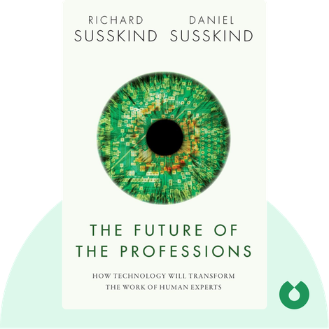 The Future of the Professions von Richard Susskind and Daniel Susskind