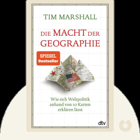 Die Macht der Geographie by Tim Marshall