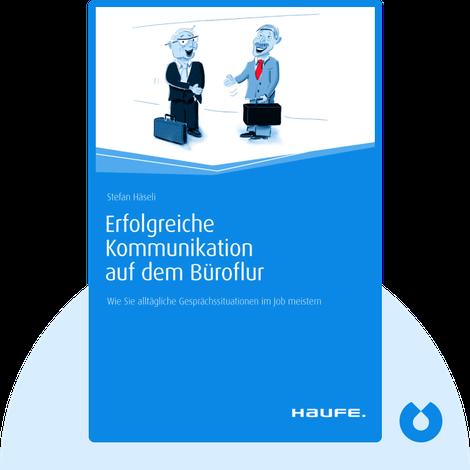 Erfolgreiche Kommunikation auf dem Büroflur von Stefan Häseli