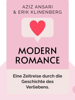 Modern Romance von Aziz Ansari & Erik Klinenberg