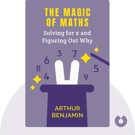 The Magic of Maths by Arthur Benjamin