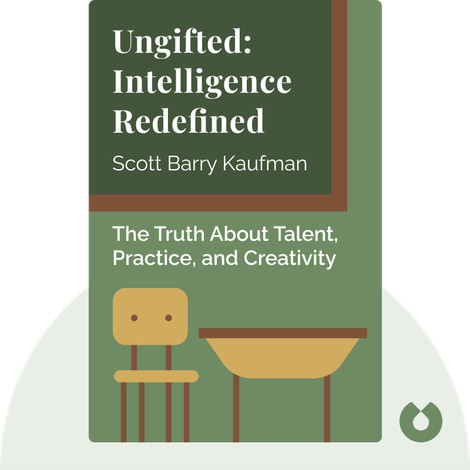 Ungifted: Intelligence Redefined von Scott Barry Kaufman