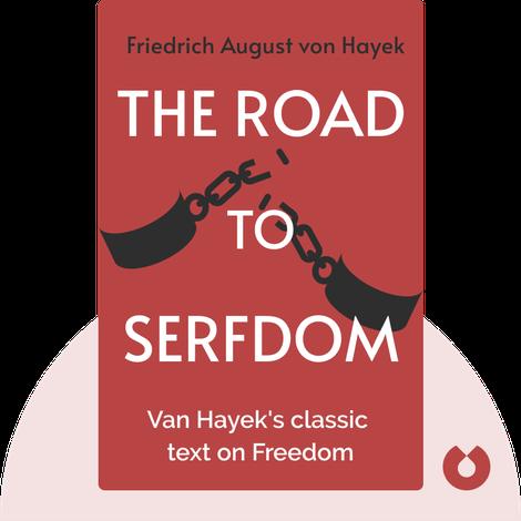 The Road to Serfdom by Friedrich August von Hayek