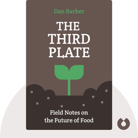 The Third Plate von Dan Barber