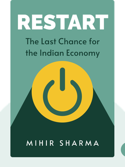 Restart: The Last Chance for the Indian Economy von Mihir Sharma