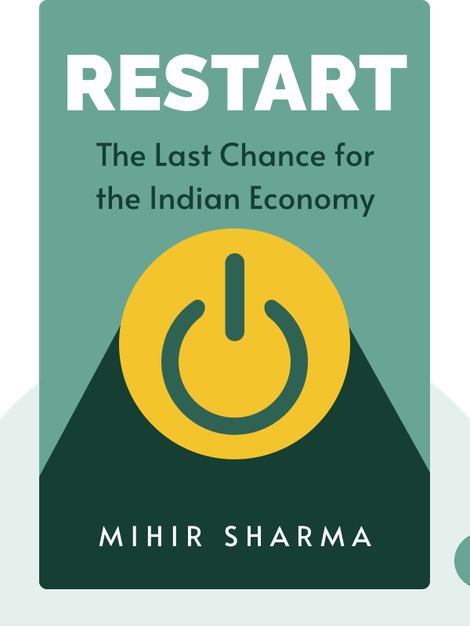 Restart: The Last Chance for the Indian Economy by Mihir Sharma