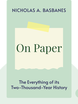 On Paper: The Everything of its Two-Thousand-Year History von Nicholas A. Basbanes
