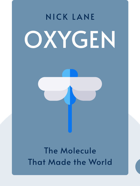 Oxygen: The Molecule That Made the World by Nick Lane