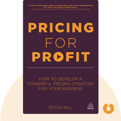 Pricing For Profit by Peter Hill
