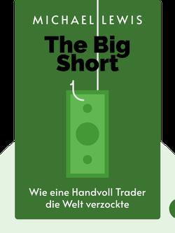 The Big Short: Wie eine Handvoll Trader die Welt verzockte by Michael Lewis