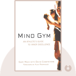 Mind Gym: An Athlete's Guide to Inner Excellence by Gary Mack & David Casstevens