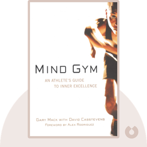 Mind Gym by Gary Mack & David Casstevens