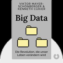 Big Data: Die Revolution, die unser Leben verändern wird by Viktor Mayer-Schönberger, Kenneth Cukier