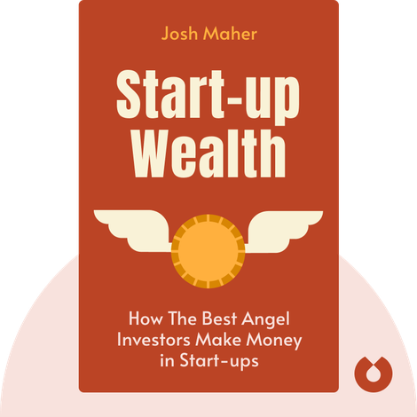 Start-up Wealth by Josh Maher