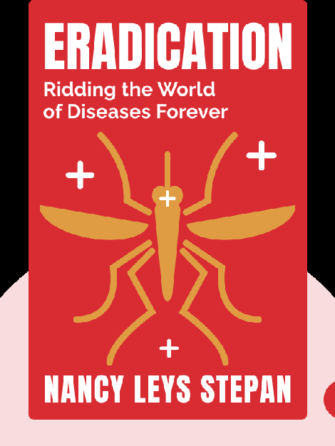 Eradication: Ridding the World of Diseases Forever von Nancy Leys Stepan