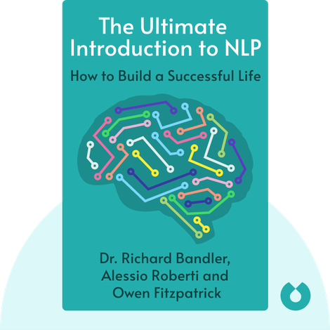 The Ultimate Introduction to NLP by Dr. Richard Bandler, Alessio Roberti and Owen Fitzpatrick