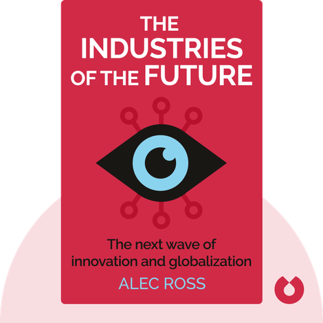 The Industries of the Future von Alec Ross