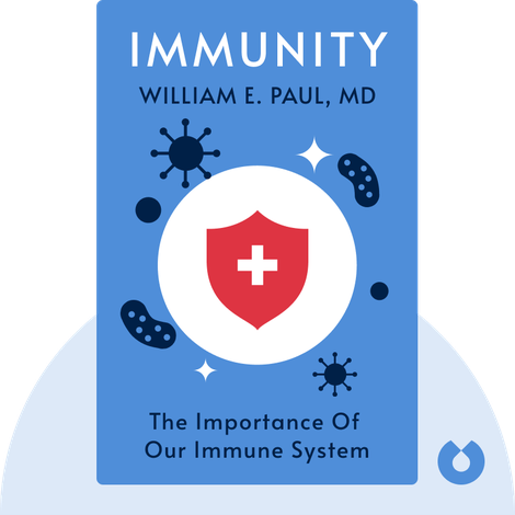 Immunity  by William E. Paul, MD