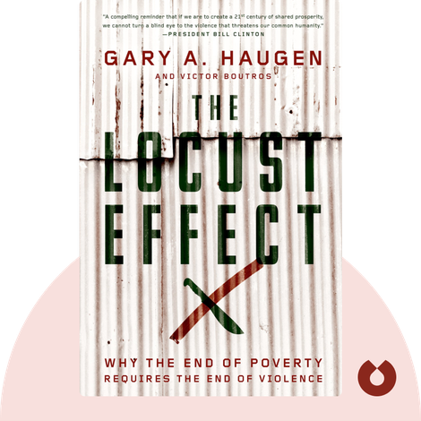 The Locust Effect by Gary A. Haugen and Victor Boutros