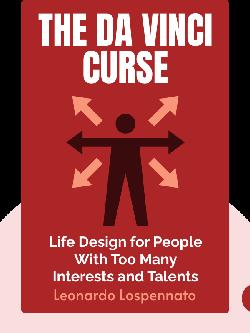 The Da Vinci Curse: Life Design for People With Too Many Interests and Talents von Leonardo Lospennato