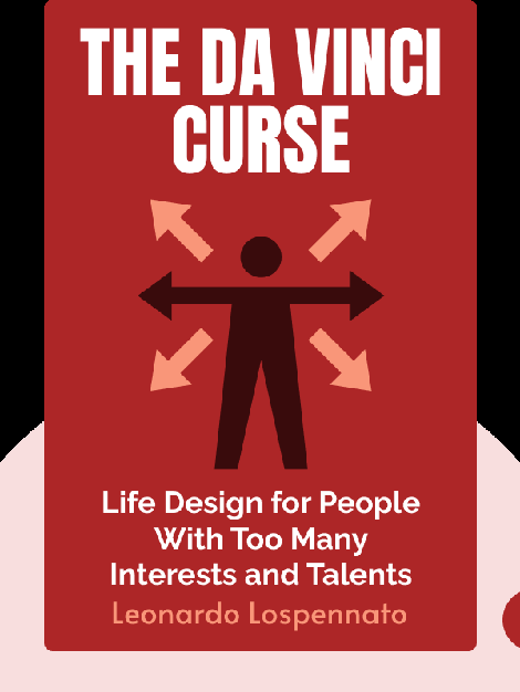 The Da Vinci Curse: Life Design for People With Too Many Interests and Talents by Leonardo Lospennato