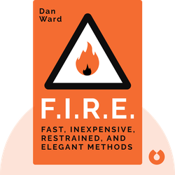 F.I.R.E.: How Fast, Inexpensive, Restrained, and Elegant Methods Ignite Innovation by Dan Ward