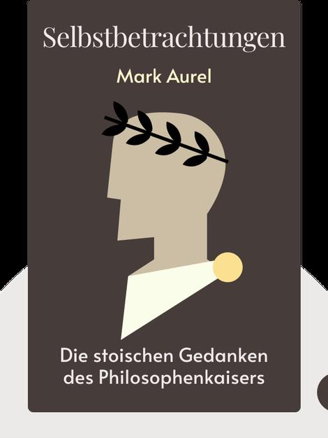 Selbstbetrachtungen von Mark Aurel