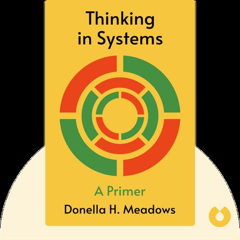 Thinking in Systems von Donella H. Meadows