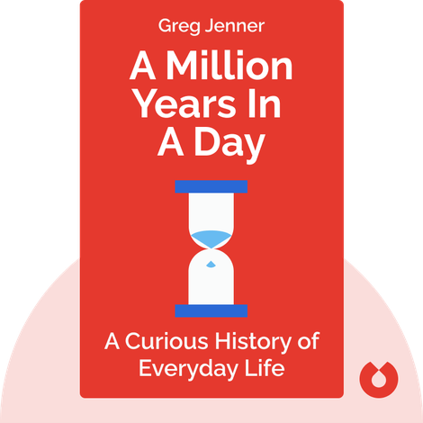 A Million Years In A Day von Greg Jenner