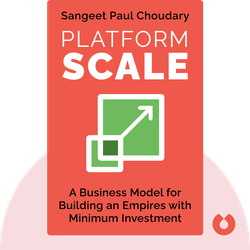 Platform Scale: How an emerging business model helps startups build large empires with minimum investment by Sangeet Paul Choudary