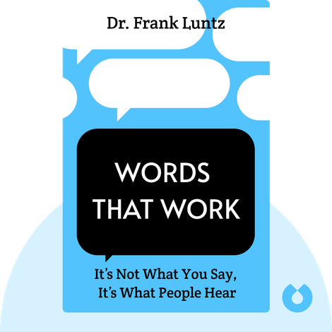 Words That Work by Dr. Frank Luntz