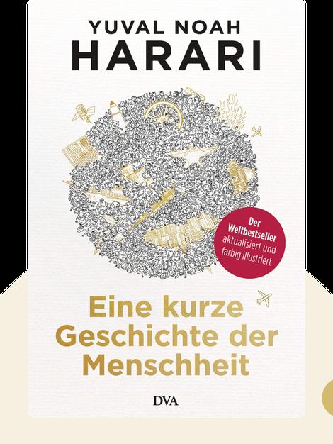 Eine kurze Geschichte der Menschheit by Yuval Noah Harari