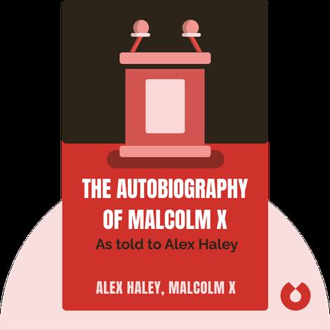 The Autobiography of Malcolm X von Alex Haley, Malcolm X