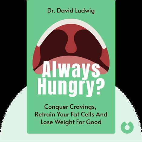 Always Hungry? von Dr. David Ludwig
