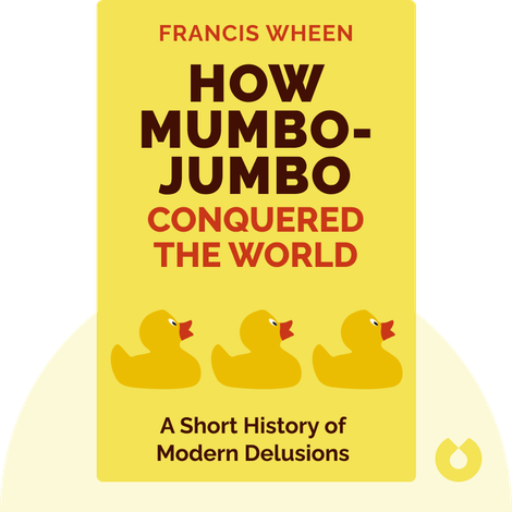 How Mumbo-Jumbo Conquered the World von Francis Wheen